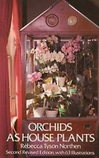 Orchids as House Plants by Northen, Rebecca Tyson Paperback Book The Fast Free
