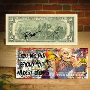 Willy Wonka LIFE IS BEAUTIFUL - HAND-SIGNED  $2 Bill Rency Art  - S/N Ltd of 99