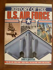 """HISTORY OF THE U.S. AIR FORCE""-D.A. ANDERTON~WW I~WW II~KOREA~CUBA~VIETNAM"