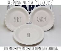 "RAE DUNN Pie Dish Plate SLICE PIE QUICHE ALL AMERICAN ""YOU CHOOSE"" HTF NEW '19"