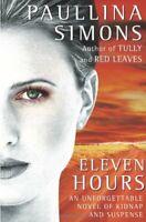 Eleven Hours By Paullina Simons. 9780006551119
