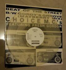 "Choice MC's Feat. Fresh Gordon-Beat of the Street 12"" Electro Rap 1985 Clear"