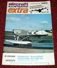 Aircraft Illustrated Extra 8 Flying Boats & Floatplanes