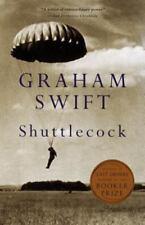 Shuttlecock: By Swift, Graham