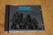 Die Orgel - meisterhaft gespielt
