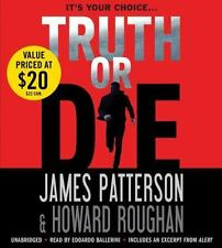 ## SHIPS DAILY ##   Audio Book Truth or Die by James Patterson  Unabridged