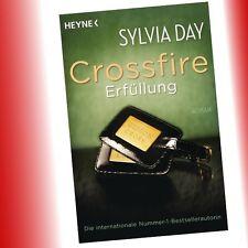 Crossfire - Band 3 Erfüllung. Roman von Sylvia Day