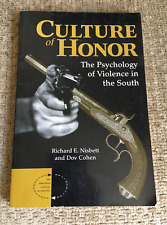 Culture Of Honor: The Psychology Of Violence In The South BOOK nisbett COHEN pb