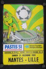 Affiche football match FCN Nantes Lille 21 déc 1985 stade Beaujoire Pastis 51