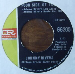 JOHNNY RIVERS - Poor side of town / A man can cry - IMPERIAL - Northern Soul