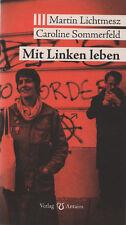 MIT LINKEN LEBEN - Martin Lichtmesz & Caroline Sommerfeld BUCH - NEU