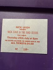 Nick Cave & The Bad Seeds Electric Ballroom London July 25th 1985 Ticket Stub.