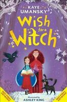 Wish for a Witch by Kaye Umansky 9781471160936   Brand New   Free UK Shipping