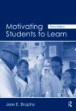 Motivating Students to Learn, Brophy, Jere E. Wonderful Teacher Education book!