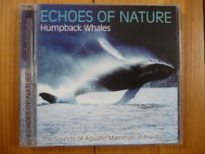 Echoes of Nature : Humpback Whales The Sounds of Aquatic Mammals in the wild