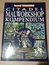 GW Citadel Malworkshop Kompendium Games Workshop Warhammer