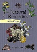Self-sufficiency Natural Remedies by Melissa Corkhill (Paperback, 2011) 42654