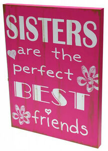 Hot Pink ~ Sisters Are The Best Friends ~  Wall Deco  Wooden Sign ~ Home Decor