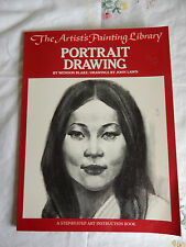 THE ARTIST'S PAINTING LIBRARY PORTRAIT DRAWING BLAKE/DRAWING JOHN LAWN  1981