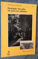 RODOLPHE BRESDIN un graveur solitaire Dossiers d'Orsay RMN 1990
