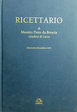 RICETTARIO di Maestro Piero Da Brescia-Malesci 1993