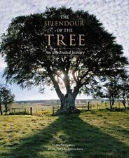 The Splendour of the Tree: An Illustrated History by Noel Kingsbury (Hardback, 2