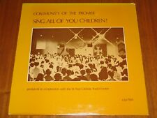 COMMUNITY OF THE PROMISE/ST. PAUL CATHOLIC YOUTH CENTER/SING ALL OF YOU CHILDREN