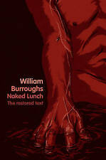 Naked Lunch: The Restored Text, William Burroughs, Paperback 4th Estate