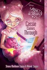 Star Darlings Cassie Comes Through by Zappa, Shana Muldoon, Zappa, Ahmet