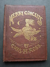 Merry Conceits & Whimsical Rhymes - Chas H Ross 1866 1st Ed with colour plates