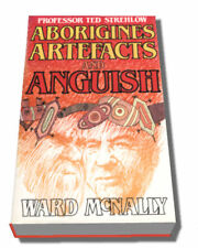 Ted Strehlow : Aborigines, Artefacts and Anguish, McNally, 0859101703 (Australia