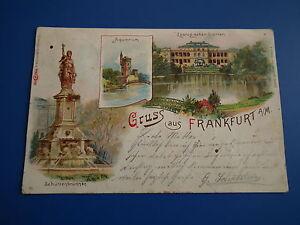 Ak - Gruß aus Frankfurt am Main 3 Ansichten  gelaufen 1899