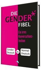 Die Gender-Fibel   Ein irres Konversationslexikon   Eckhard Kuhla   Buch   2021