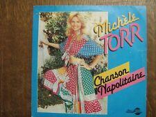 MICHELE TORR 45 TOURS FRANCE CHANSON NAPOLITAINE