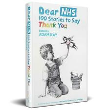 Dear NHS: 100 Stories to Say Thank You Edited by Adam Kay Banksy Art