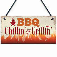 BBQ Chillin & Grillin Barbecue Outdoor Garden Plaque Kitchen Bar Shed Sign Gift