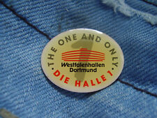 Pin Pins Westfalenhalle Dortmund The one and only Halle 1 Nordrhein-Westfaen
