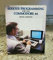 Serious Programming for the Commodore 64 by Henry Simpson (1984)