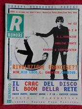 Rivista RUMORE 84/1999 R.Z.A. R.L. Burnside Marlene Kuntz Kid Loco Air No cd **
