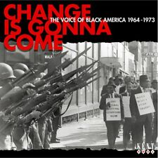 "CHANGE IS GONNA COME ""THE VOICE OF BLACK AMERICA 1963-1973"""