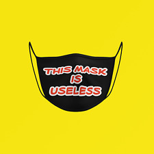"""""""This Mask Is USELESS"""" Face Mask ** FREE SHIPPING by Canada Post Letter Mail **"""
