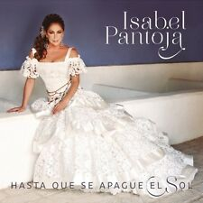 Isabel Pantoja - Hasta Que Se Apague El Sol [New CD]
