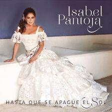 Isabel Pantoja - Hasta Que Se Apague El Sol [New CD]