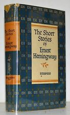 The Short Stories Of Ernest Hemingway / Containing the First Forty-Nine Stories