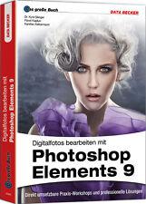Il grande libro: Photoshop Elements 9 - 448 pagine suggerimenti