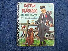 LITTLE GOLDEN BOOK - CAPTAIN KANGAROO AND THE BEAVER