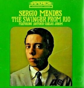 CHEAP P+P. NEW ; SERGIO MENDES - THE SWINGER FROM RIO CD. IN A CARD CASE. SUPERB