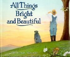 Australian Cattle Dog Children's Hardback Book: All Things Bright and Beautiful
