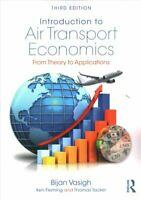 Introduction to Air Transport Economics From Theory to Applicat... 9781138237759
