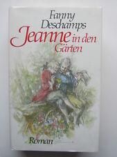Fanny Deschamps : Jeanne in den Gärten